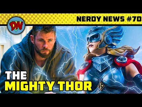 mighty-thor,-mcu-phase-4,-far-from-home-box-office,-superman-red-son- -nerdy-news-#70