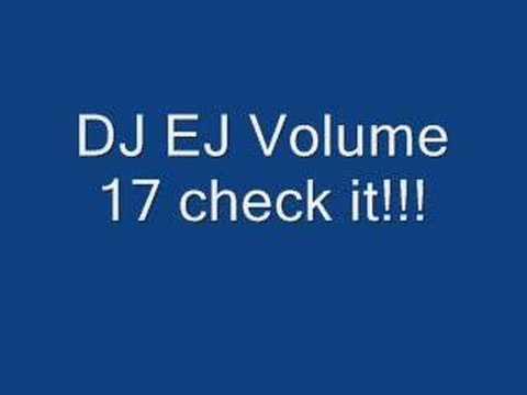 DJ EJ VOLUME 17 TRACK 7