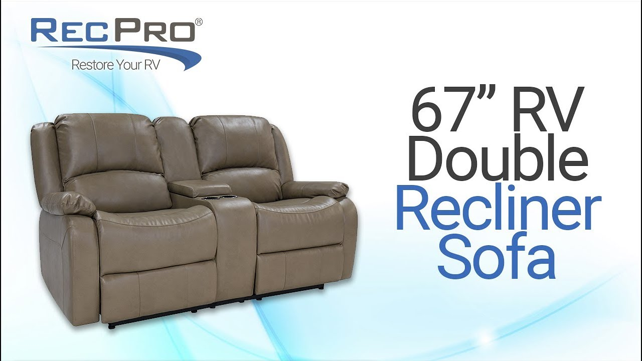 67 Rv Double Recliner Recpro Youtube