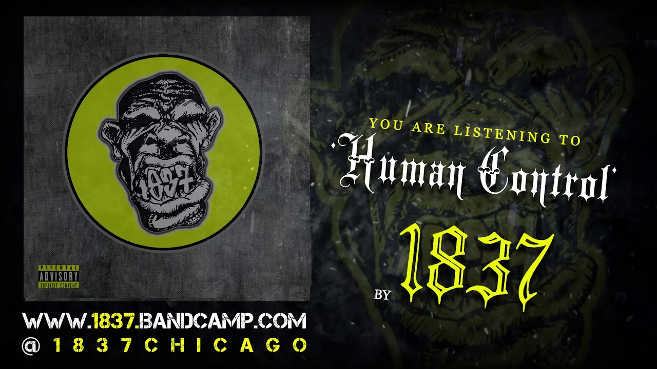 "1837: New Song ""Human Control"" (Exclusive)"