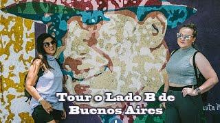 Aires Buenos Blog - Tour o Lado B de Buenos Aires