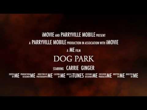 Dog Park (imovie trailer)