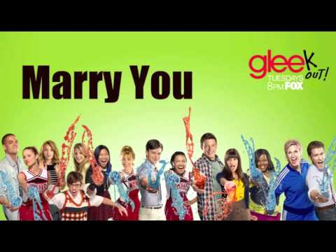 Marry You (Glee Version)