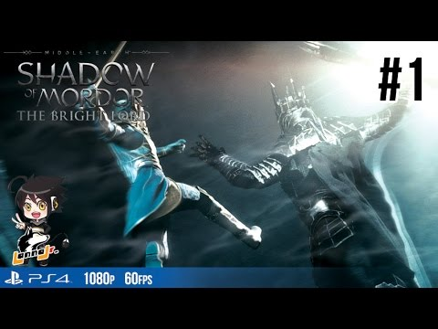 Middle-earth Shadow of Mordor The Bright Lord[Pt1]: ศึกแห่งแหวน