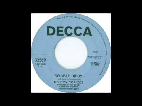 Do Wah Diddy -New Yorkers '69 Decca 32569