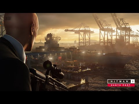 HITMAN 2 - Hantu Port Trailer (OUT MARCH 26)