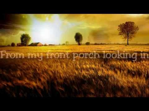 My Front Porch Looking In Lonestar With Lyrics Youtube