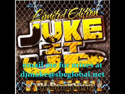 Juke it Up - Dj Rampage - Ghetto Division - Chicago Ghetto House Tracks