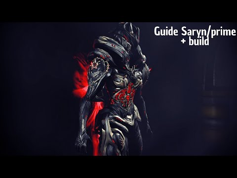 Warframe | Guide Saryn/prime 2018 + builds [FR]