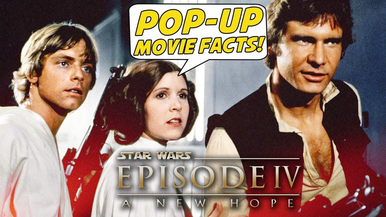 Star Wars Episode Iv A New Hope Pop Up Movie Facts 1977 George Lucas Mark Hamill Youtube
