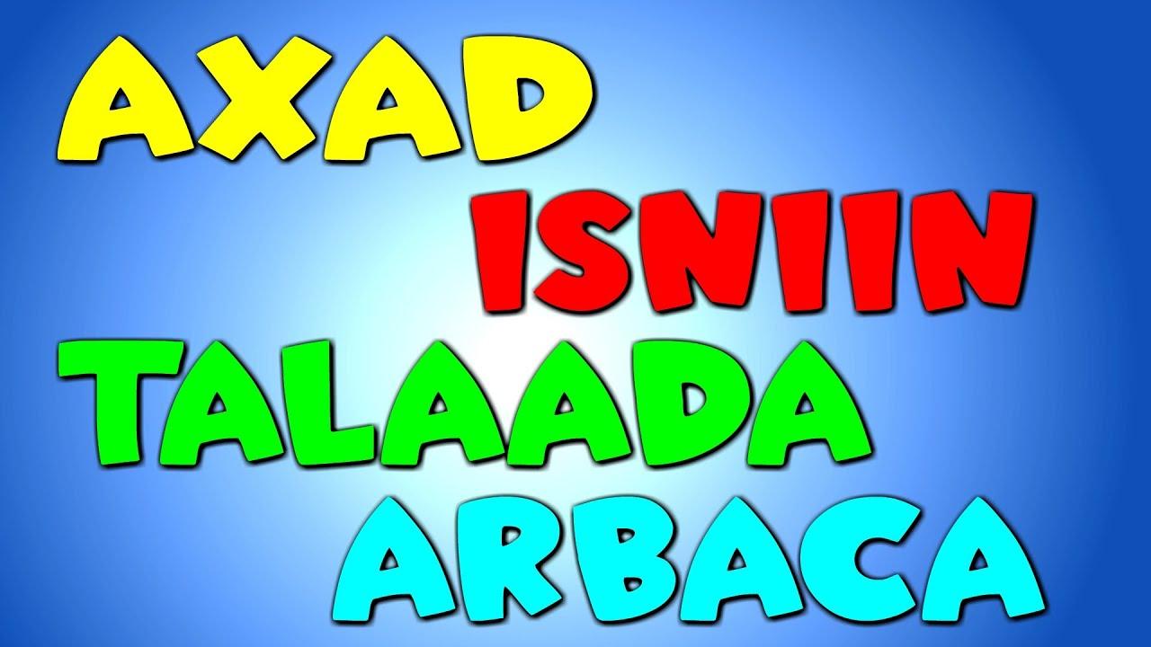 Learn Days of the week in Somali   Isniin Talaada Arbaca   Maalmaha   Hees Caruureed Somali