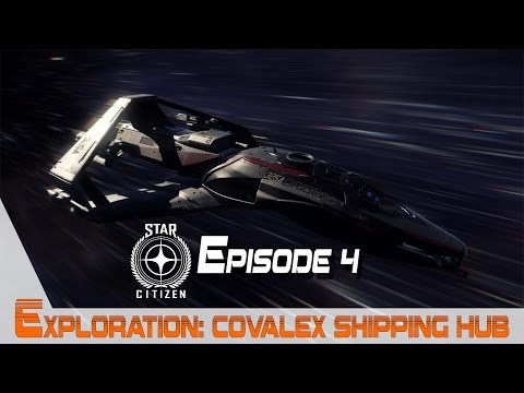 Star Citizen entre belges. Ep 4 - Exploration de Covalex Shipping Hub