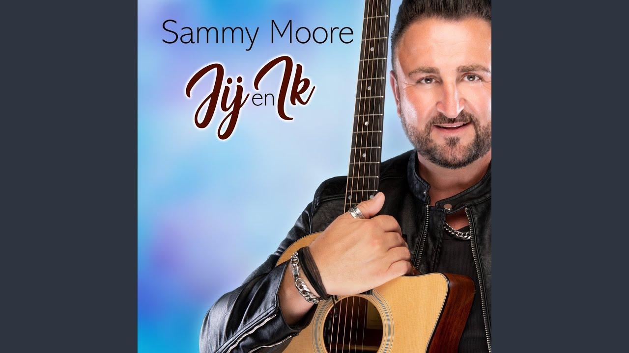 BELUISTER: Sammy Moore - Jij en ik