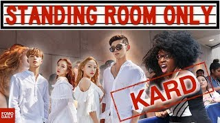 KARD • Standing Room Only