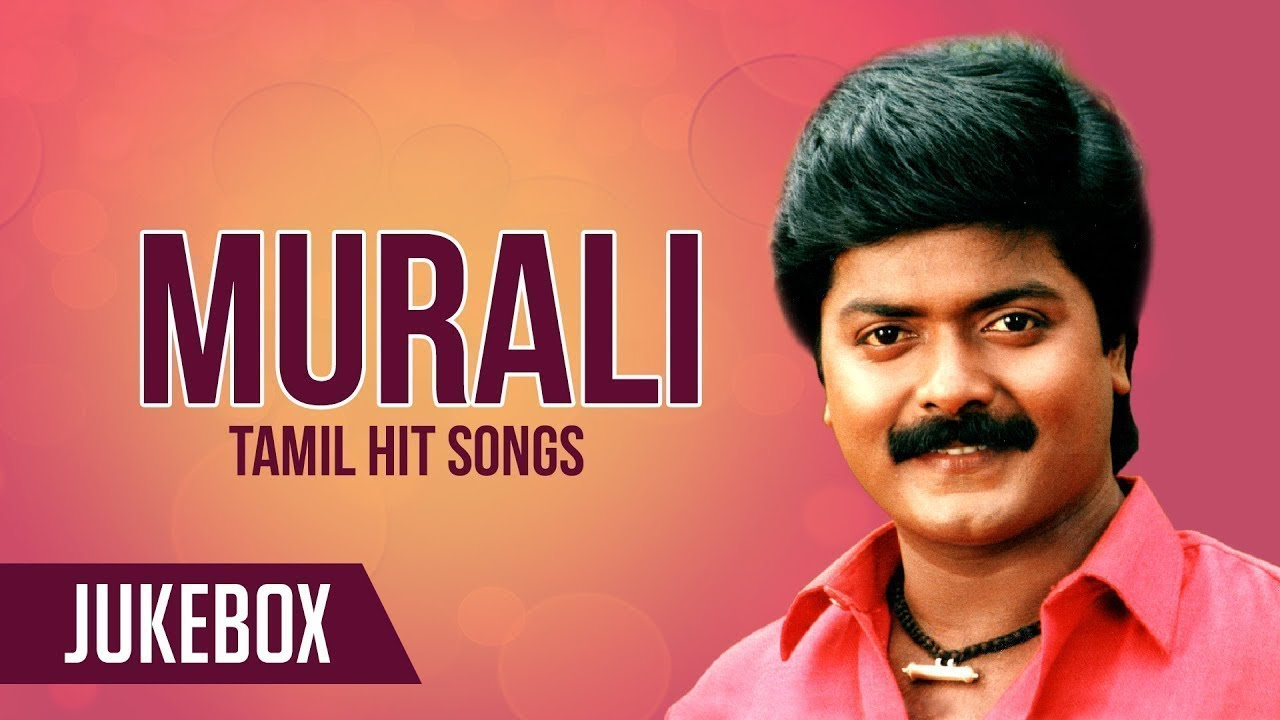 Murali Tamil Hit Songs Jukebox