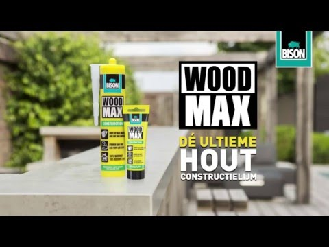 Bison Wood Max Houtlijm Voor Een Verbinding Sterker Dan Hout