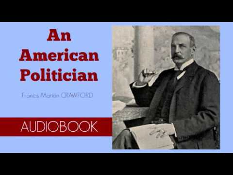 An American Politician by Francis Marion Crawford - Audiobook