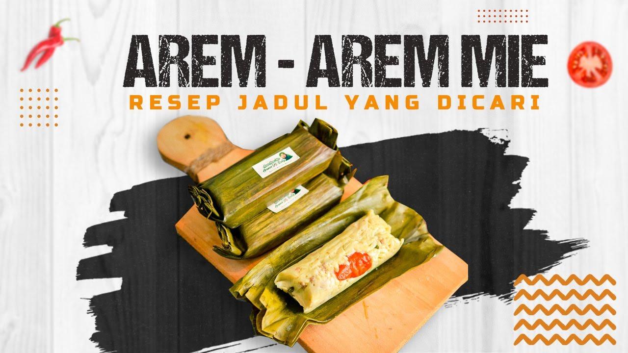 Resep Jadul Arem Arem Mie By Yani Cakes 106 Youtube