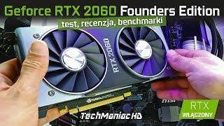 NVIDIA RTX 2060 6GB -  Recenzja, Testy Gier, Podkręcanie, Temperatury, Ray-Tracing.