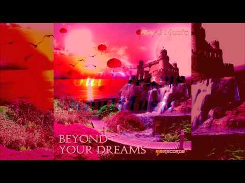 Soul Dreams by RoyJMusic -  Beyond your Dreams Album