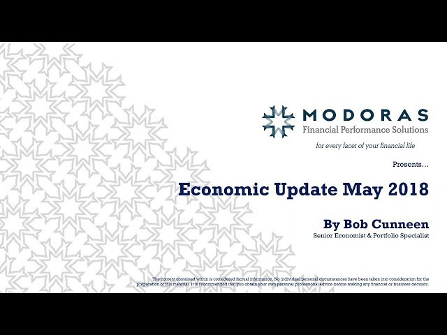 Modoras | May 2018 Economic Update