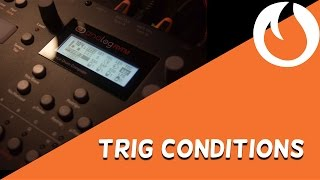 RYTM Workflow #1: Trig Conditions (Late Night Tips)
