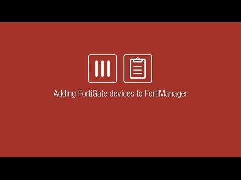 Adding FortiGate Devices to FortiManager - Most Popular Videos