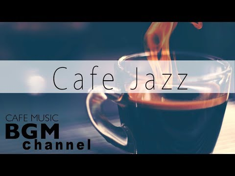 Smooth Jazz & Bossa Nova Music - Relaxing Cafe Music For Wor
