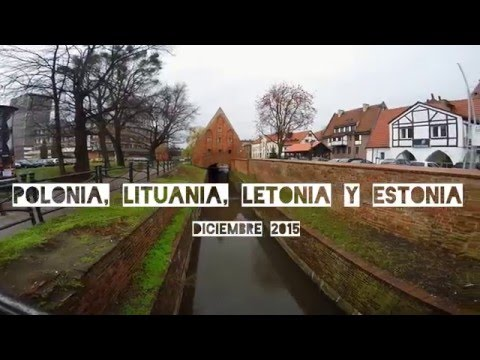 Baltic travel 2016| Viaje a Polonia Lituania Letonia y Estonia | Gopro Hero 4