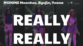 [MIRRORED] MIXNINE Moonhee, Ryujin, Yoona - REALLY REALLY cover Focused cam