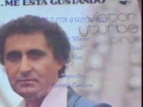 *ME ESTA GUSTANDO*-Víctor Yturbe
