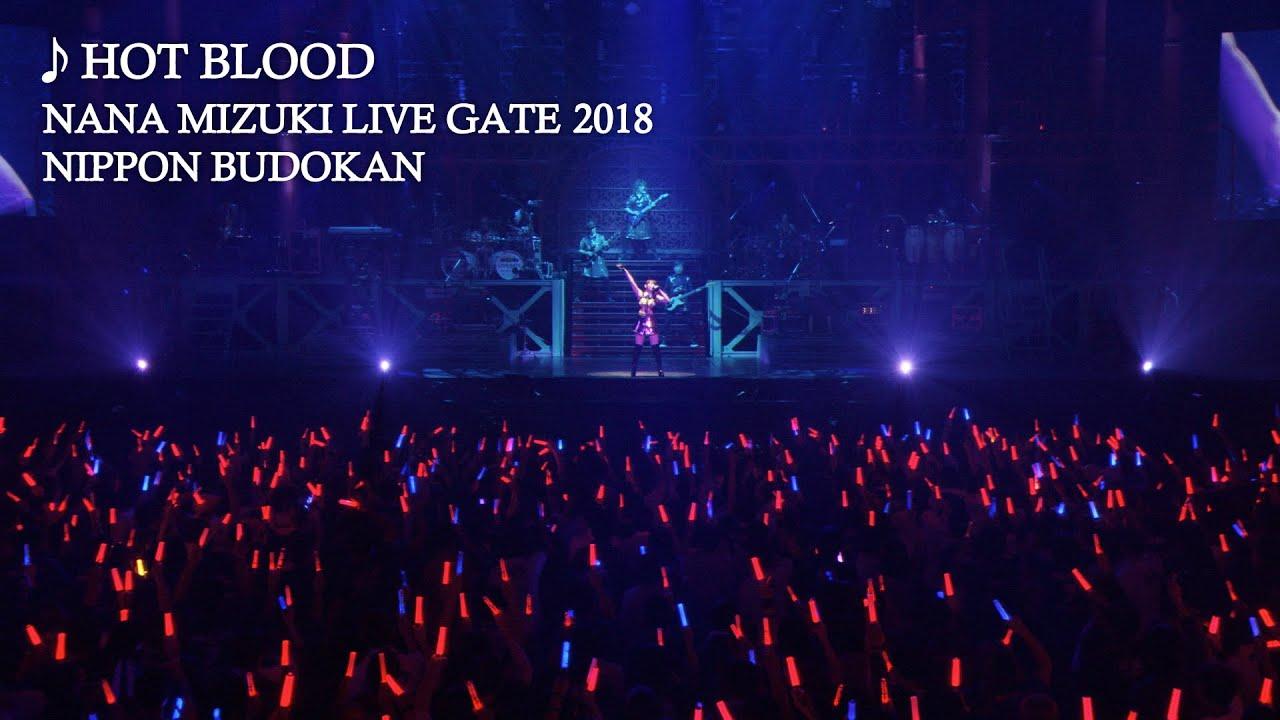 水樹奈々「HOT BLOOD」(NANA MIZUKI LIVE GATE 2018) - YouTube