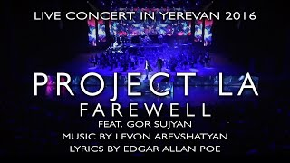 FAREWELL by Project LA