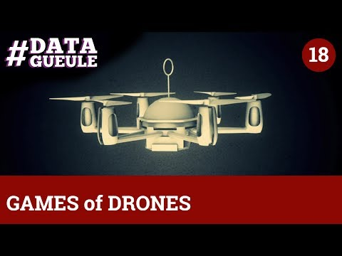 GAME of DRONES - #DATAGUEULE 18