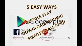 Google Play Store Download pending fixed for all apps 5 Easy Way