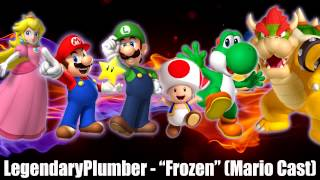 Let It Go - Frozen - Mario Cast Ft. LegendaryPlumber