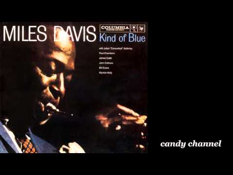 Miles Davis - Kind of Blue   (Full Album)