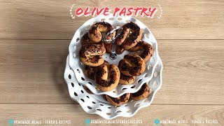Olive Pastry | Homemade Meals