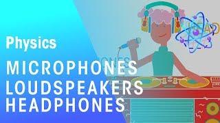 Microphones, Loudspeakers & Headphones | Magnetism | Physics | FuseSchool