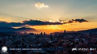 Kheiro & Medi - Sarajevo (Original Mix) [As Played on Uplifting Only 189]