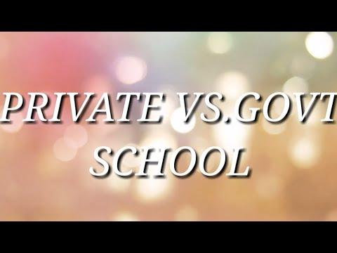 Private VS Govt school || BK FILMS || 2K17