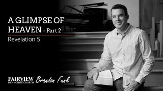 Fairview Mennonite church Sunday Service: Sunday, January 24th, 2021 - Brandon Funk
