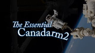The Essential Canadarm2