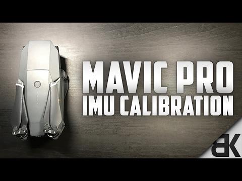DJI Mavic Pro: When and How to Calibrate The IMU