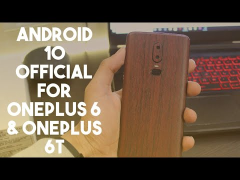 Official Stable Android 10 (Oxygen OS 10) Update for Oneplus 6 & Oneplus 6T