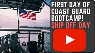 FIRST DAY OF COAST GUARD BOOTCAMP VLOG 021