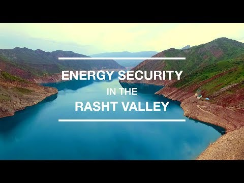 Energy Security in the Rasht Valley