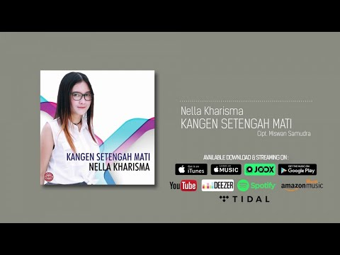 Nella Kharisma - Kangen Setengah Mati (Official Audio)
