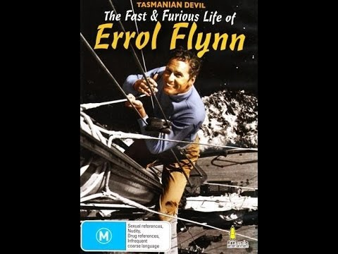 Tasmanian Devil:  The Fast and Furious Life of Errol Flynn