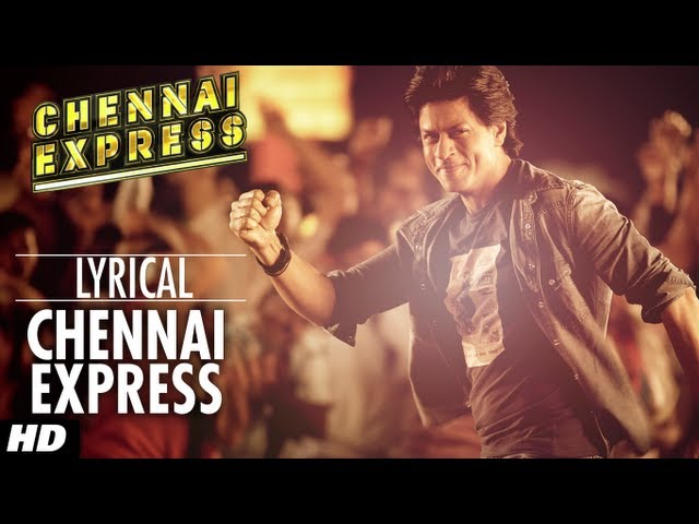 Chennai Express Title Song With Lyrics | Shahrukh Khan, Deepika Padukone Travel Video